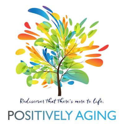 Positively Aging